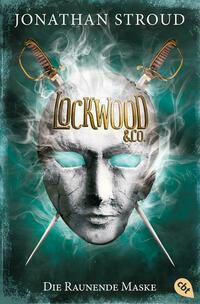 Lockwood & Co. - Die Raunende Maske