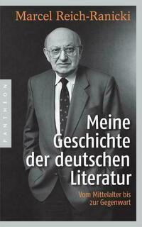 Meine Geschichte der deutschen Literatur