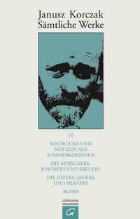 Janusz Korczak: Sämtliche Werke / Eindrücke...