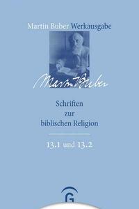 Martin Buber-Werkausgabe (MBW) / Schriften zur biblischen Religion