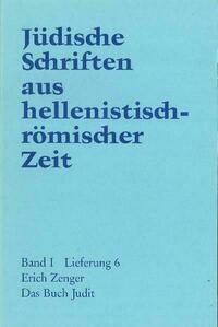 Jüdische Schriften aus hellenistisch-römischer Zeit, Bd 1: Historische... / Das Buch Judit