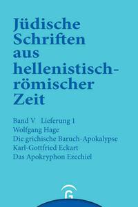 Jüdische Schriften aus hellenistisch-römischer Zeit, Bd 5: Apokalypsen / Die griechische Baruch-Apokalypse. Das Apokryphon Ezechiel