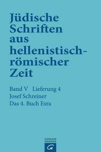 Jüdische Schriften aus hellenistisch-römischer Zeit, Bd 5: Apokalypsen / Das 4. Buch Esra