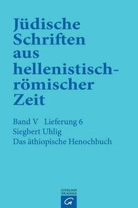 Jüdische Schriften aus hellenistisch-römischer Zeit, Bd 5: Apokalypsen / Das äthiopische Henochbuch