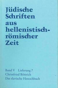 Jüdische Schriften aus hellenistisch-römischer Zeit, Bd 5: Apokalypsen / Das slavische Henochbuch
