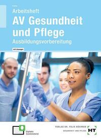 Arbeitsheft mit eingetragenen Lösungen AV Gesundheit und Pflege