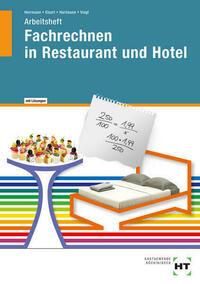 Arbeitsheft mit eingetragenen Lösungen Fachrechnen in Restaurant und Hotel