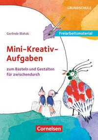 Freiarbeitsmaterial für die Grundschule - Kunst / Mini-kreativ-Aufgaben zum Basteln und Gestalten für zwischendurch