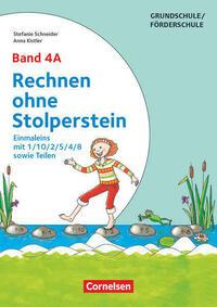 Rechnen ohne Stolperstein / Band 4A - Einmaleins mit 1/10/2/5/4/8 sowie Teilen - Neubearbeitung