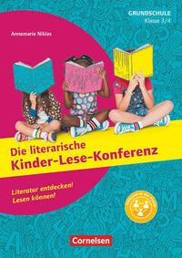 Lesekonferenzen Grundschule - Deutsch / Klasse 3/4 - Die literarische Kinder-Lese-Konferenz