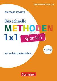 Fachmethoden Sekundarstufe I und II / Das schnelle Methoden-1x1 Spanisch (3. Auflage)