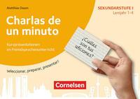 Kurzpräsentationen im Fremdsprachenunterricht / Lernjahr 1-4 - Charlas de un minuto