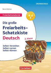 Freiarbeitsmaterial für die Grundschule - Deutsch / Klasse 2 - Die große Freiarbeits-Schatzkiste