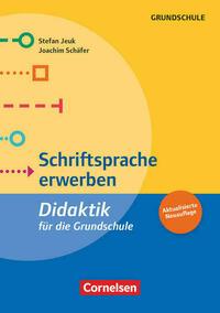 Fachdidaktik für die Grundschule / Schriftsprache erwerben (5. Auflage)