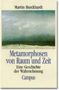Metamorphosen von Raum und Zeit