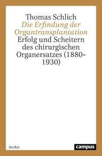 Die Erfindung der Organtransplantation