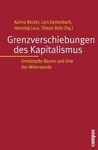 Grenzverschiebungen des Kapitalismus