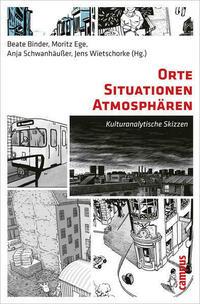 Orte - Situationen - Atmosphären