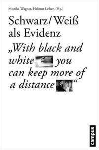 Schwarz-Weiß als Evidenz