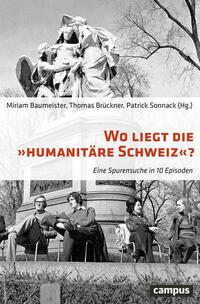 Wo liegt die Humanitäre Schweiz?