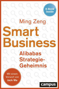 Smart Business - Alibabas Strategie-Geheimnis