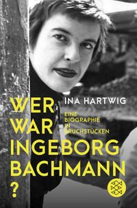 Wer war Ingeborg Bachmann?