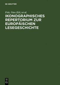 Ikonographisches Repertorium zur Europäischen Lesegeschichte