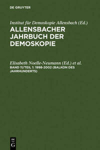 Allensbacher Jahrbuch der Demoskopie / 1998–2002 (Balkon des Jahrhunderts)