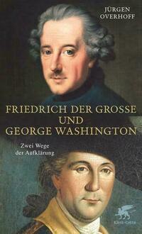 Friedrich der Grosse und George Washington