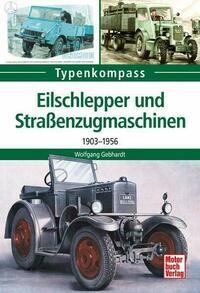 Eilschlepper und Straßenzugmaschinen