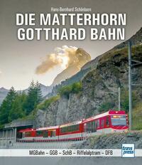 Die Matterhorn-Gotthard-Bahn