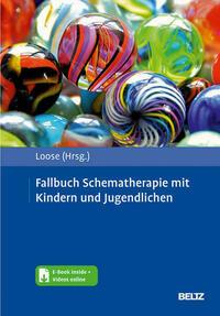 Fallbuch Schematherapie mit Kindern und Jugendlichen