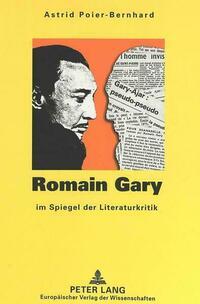Romain Gary im Spiegel der Literaturkritik