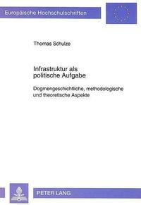 Infrastruktur als politische Aufgabe