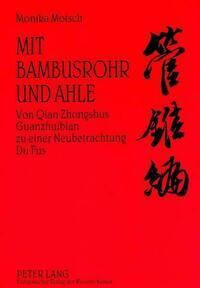 Mit Bambusrohr und Ahle