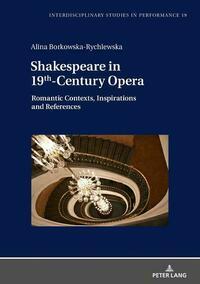 Shakespeare in 19th-Century Opera