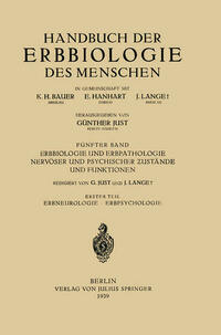 Erbbiologie und Erbpathologie Nervöser und Psychischer Zustände und Funktionen