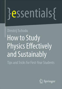 How to Study Physics Effectively and Sustainably