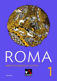 Roma B / ROMA B Abenteuergeschichten 1