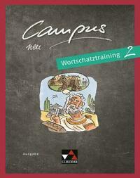 Campus B – neu / Campus B Wortschatztraining 2 – neu