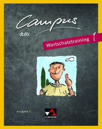 Campus C - neu / Campus C Wortschatztraining 1 – neu