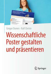 Wissenschaftliche Poster gestalten und präsentieren