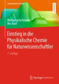 Einstieg in die Physikalische Chemie für Naturwissenschaftler