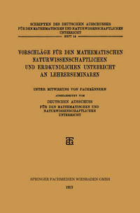 Vorschläge für den Mathematischen Naturwissenschaftlichen und Erdkundlichen Unterricht an Lehrerseminaren