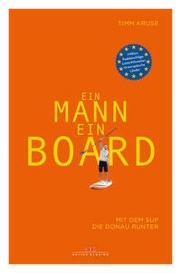 Ein Mann, ein Board