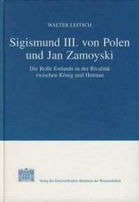Sigismund III. von Polen und Jan Zamoyski
