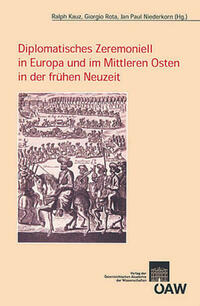 Diplomatisches Zeremoniell in Europa und im Mittleren Osten in der frühen Neuzeit