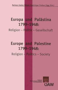 Europa und Palästina: 1799-1948:...