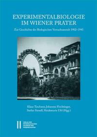Experimentalbiologie im Wiener Prater