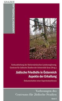 Jüdische Friedhöfe in Österreich - Aspekte...
